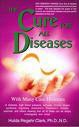 The cure of all diseases Hulda Clark